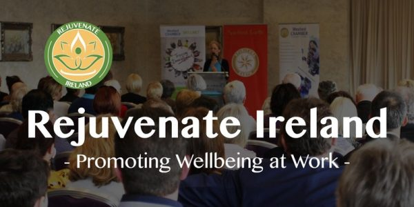 Rejuvenate Ireland - Promoting wellbeing at work -